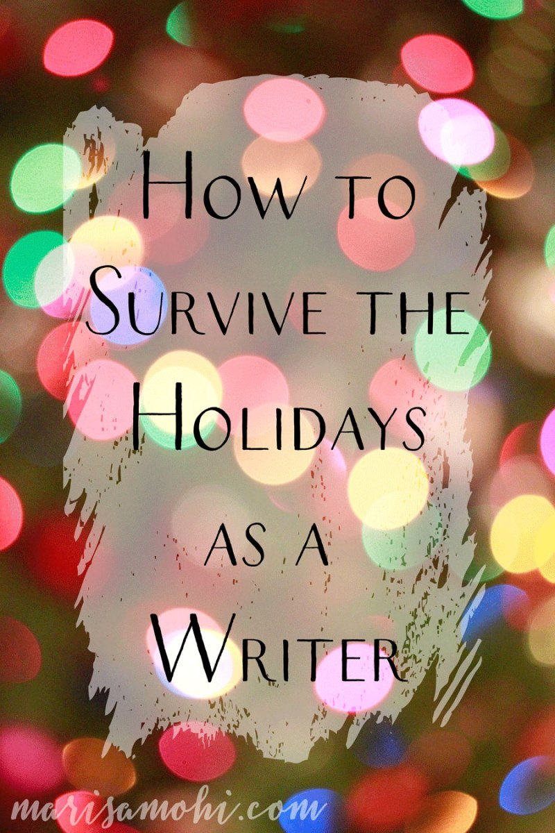 How to Survive the Holidays as a Writer