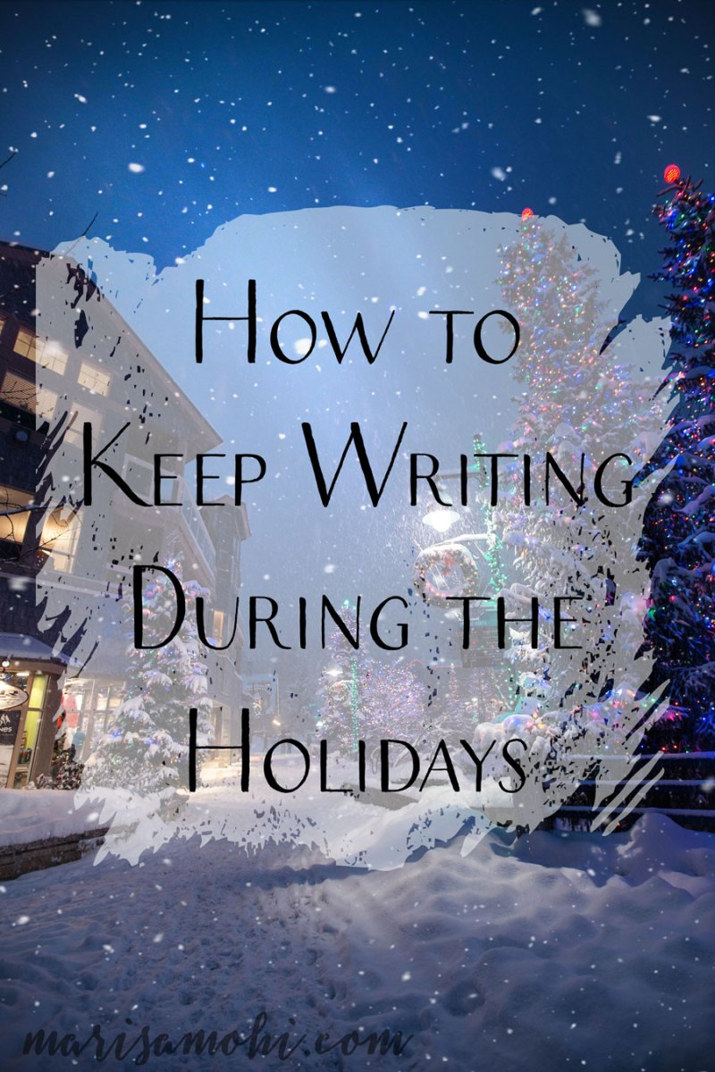 How to Keep Writing During the Holidays   Looking for ways to keep your writing routine during the hustle and bustle of Christmas? Here's how to keep writing during the holidays.