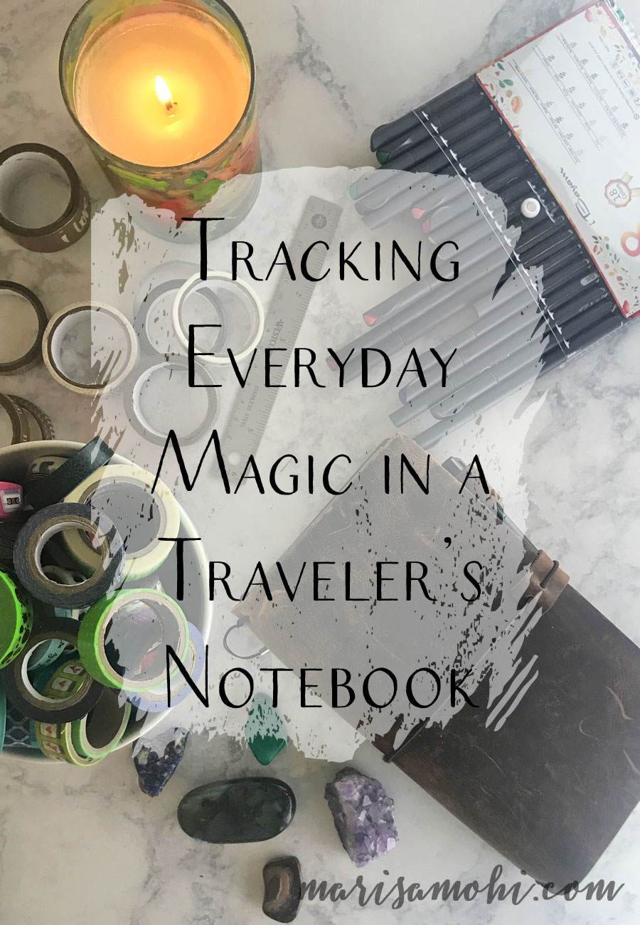 Tracking Everyday Magic in a Traveler's Notebook