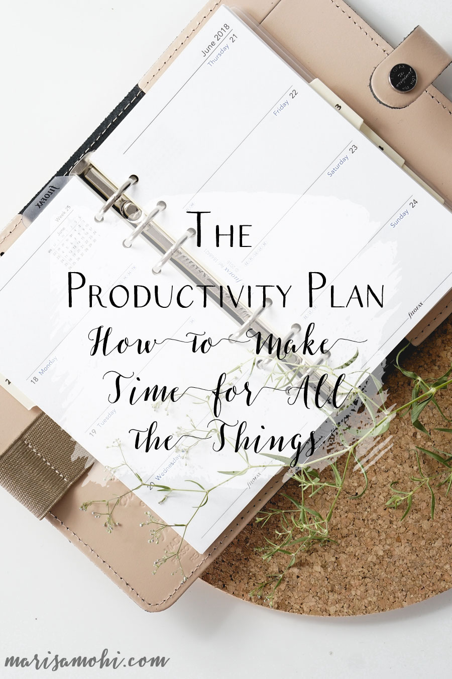 The Productivity Plan: How to Make Time for All the Things | Looking for a way to do all the things? You need my productivity plan to keep you on track.
