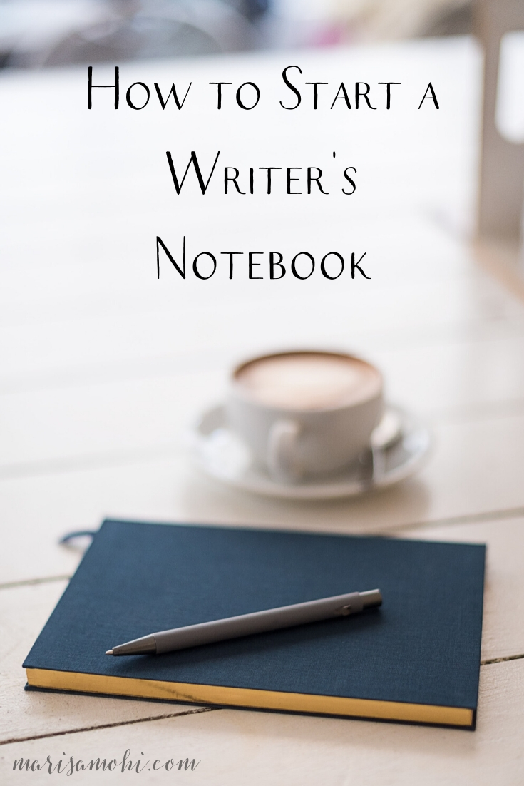 How to Start a Writer's Notebook | Looking for ways to start a writer's notebook? Check out these tips!
