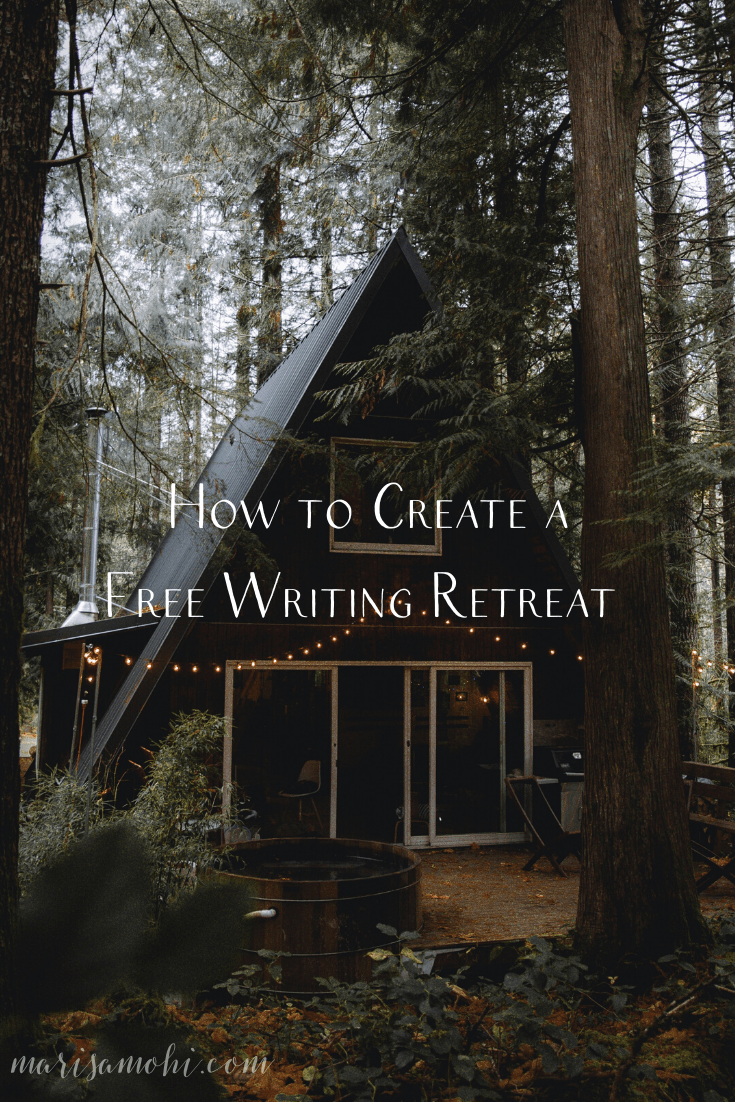 How to Create a Free Writing Retreat | Looking for a way to get some writing done but can't afford to rent a cabin in the woods? Check out my tips for creating a free writing retreat!