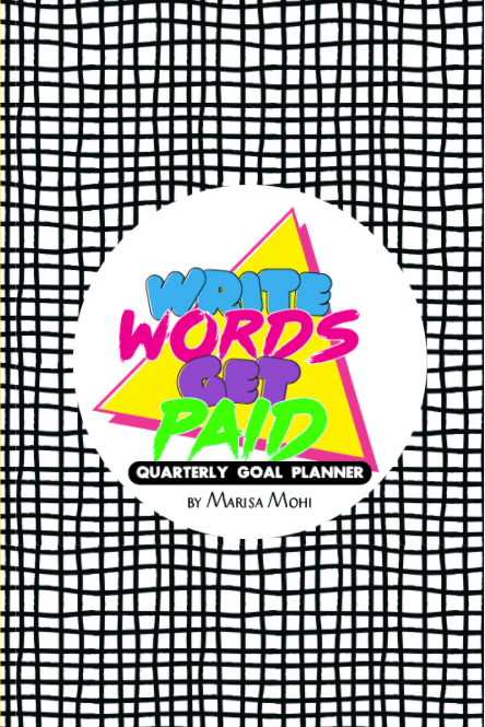 cover of the Write Words Get Paid Planner by Marisa Mohi