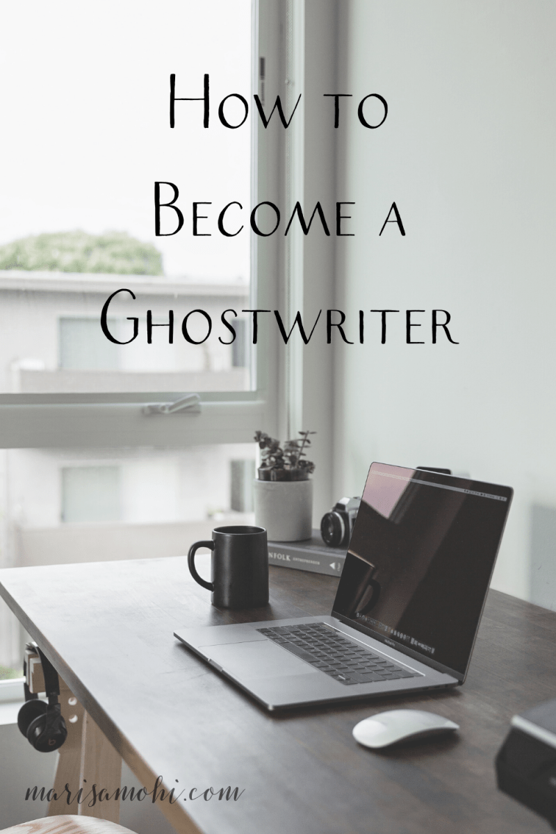 "A minimalist desk with the text ""how to become a ghostwriter"""