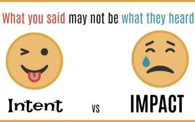 Empathetic communication: understanding intent versus impact