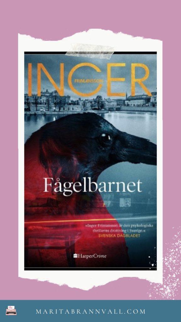 Inger Frimanssons roman Fågelbarnet - Marita Brännvall