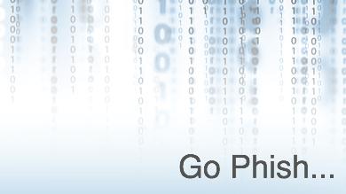 Go Phish…