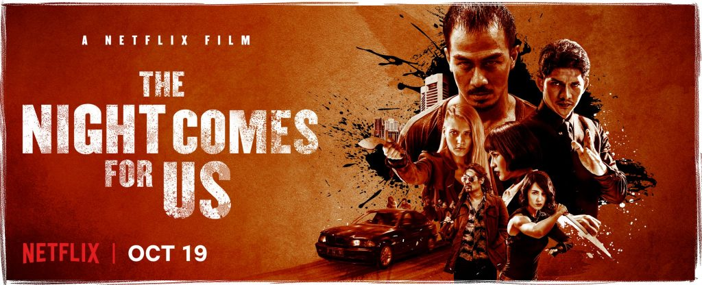 film the night comes for us