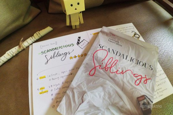 Novel Scandalicious Siblings karya Vinca Callista