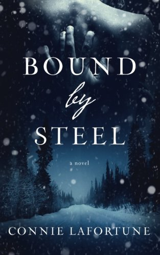 Book Review – Bound by Steel by Connie Lafortune