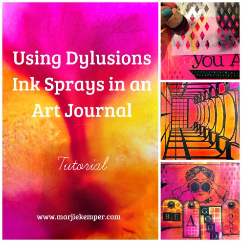 Using Dylusions Ink Sprays in an Art Journal - Tutorial - Marjie Kemper