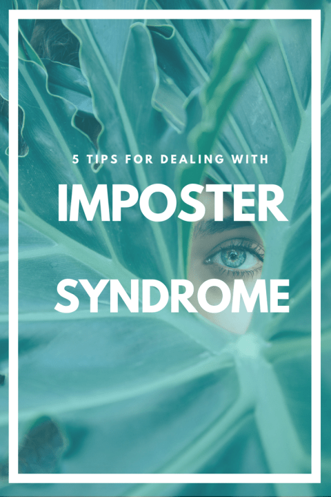 5 Tips for Dealing with Imposter Syndrome