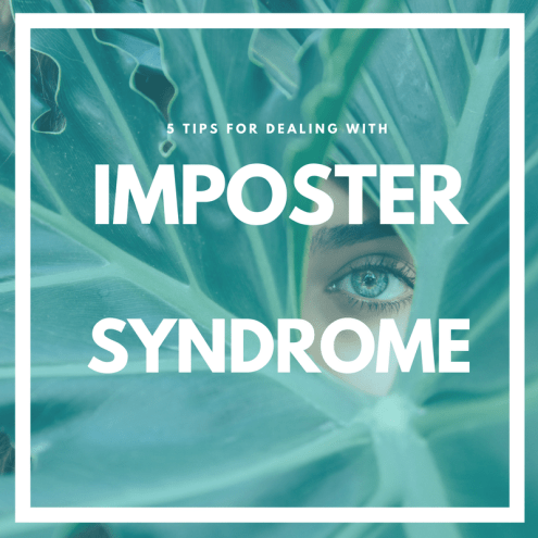 Five Tips for Dealing with Imposter Syndrome