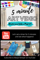 5 Minute Art Videos - Distress Inks, Part 1 (Marjie Kemper)