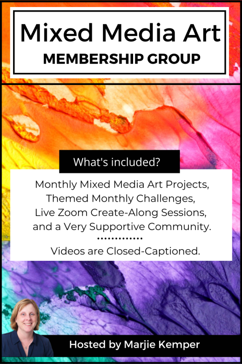Mixed Media Art Membership Group with Marjie Kemper