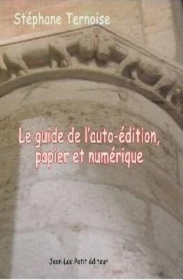 Couverture Le guide de l'auto-édition papier et numérique