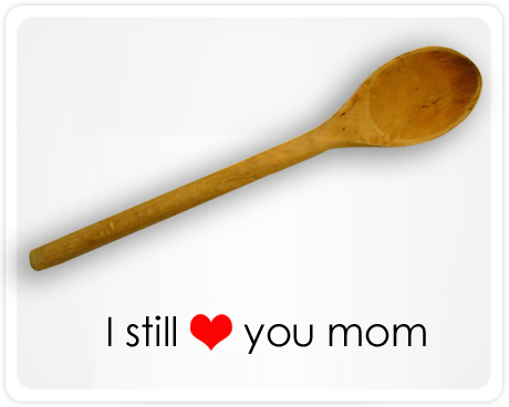 I still love you mom