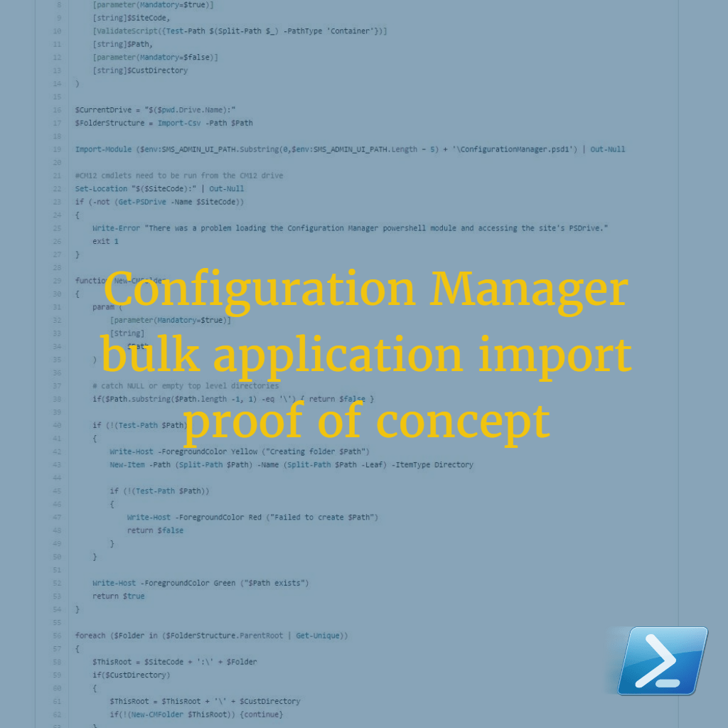 Proof of concept to mass import, organise, distribute and deploy applications in Configuration Manager