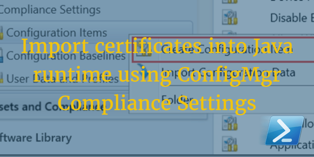 Import Certificates Into Java Rte Using Configmgr Compliance