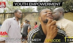 Mark Angel Comedy episode 125 – Youth empowerment