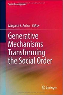 Generative Mechanisms Transforming the Social Order