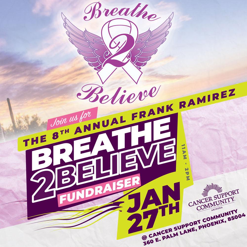 THE FRANK RAMIREZ BREATHE 2 BELIEVE FUNDRAISER
