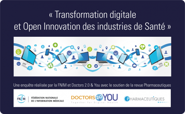 Market iT Transformation digitale et Open Innovation des Industries de Santé  : participez à l'Enquête FNIM - Doctors 2.0 & You 2016 Digital
