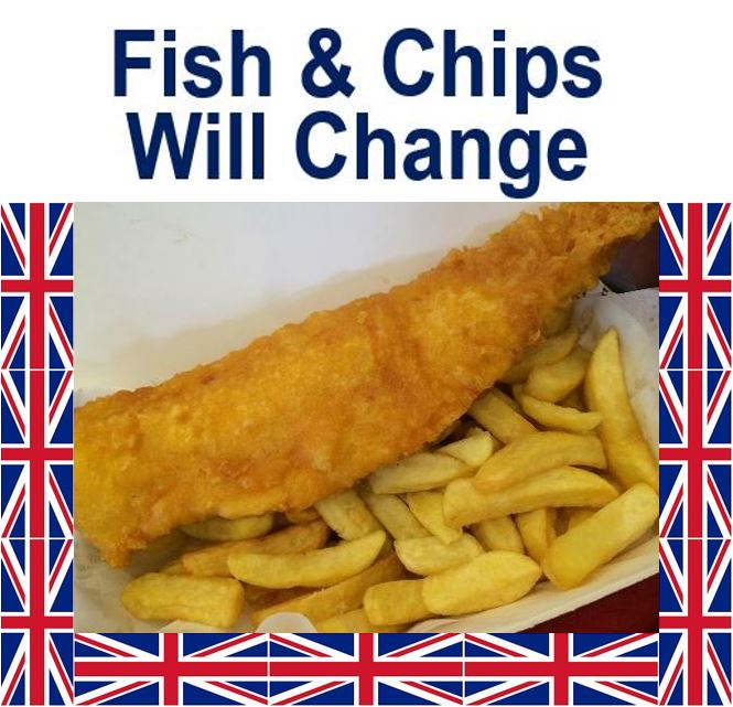 Fish n chips will change