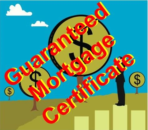 Guaranteed Mortgage Certificate
