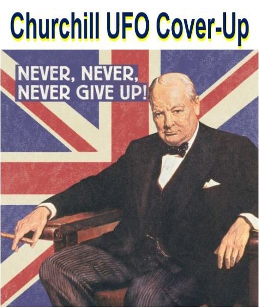 Churchill UFO Cover Up