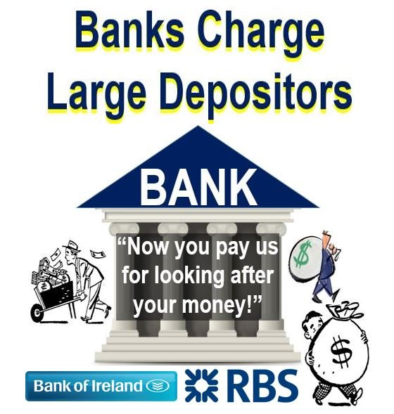 RBS and Bank of Ireland charge large depositors