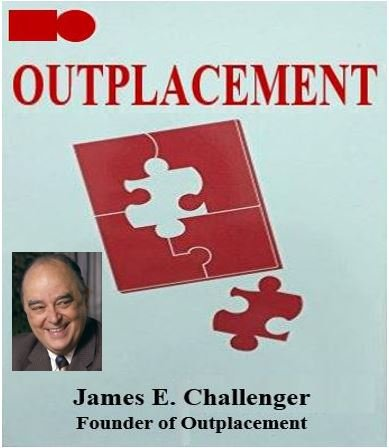 Outplacement - by James E Challenger