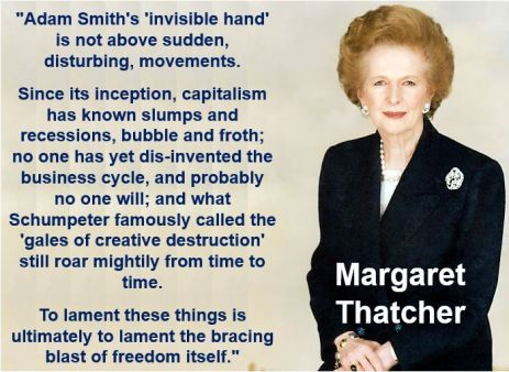 Margaret Thatcher invisible hand quote