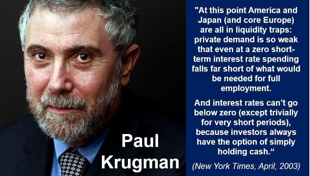 Paul Krugman liqiduity trap quote