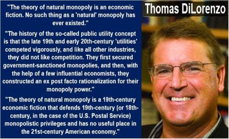 Thomas DiLorenzo - Natural Monopoly quote