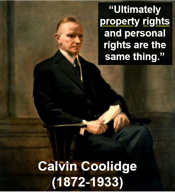 Calvin Coolidge - property rights quote