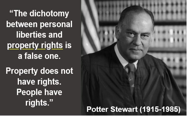 Potter Stewart - property rights quote
