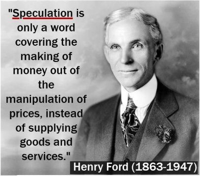 Henry Ford speculation quote