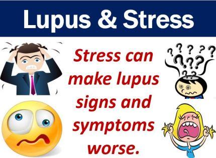Lupus causes - stress