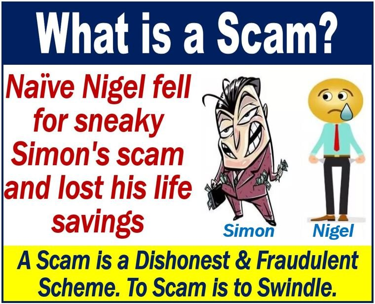 A scam - definition and example