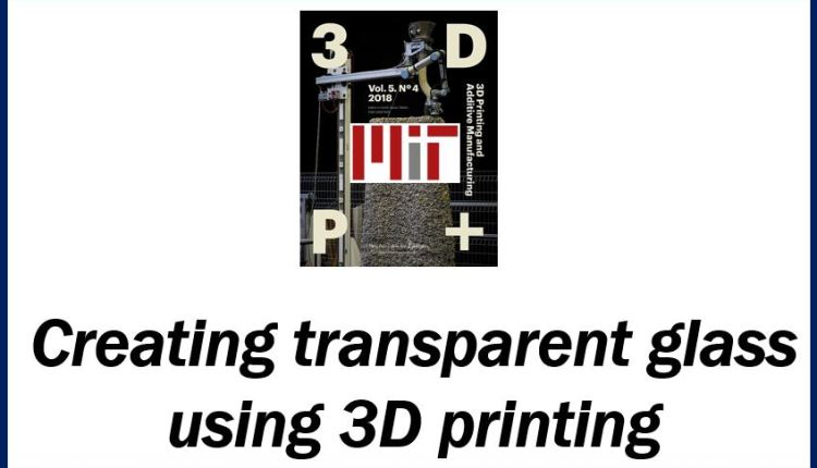 3D printing transparent glass on an industrial scale