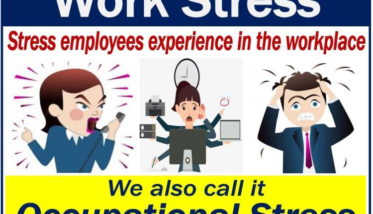 Work Stress – definition and stressed people