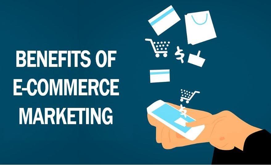 Benefits of e-commerce marketing image 7344