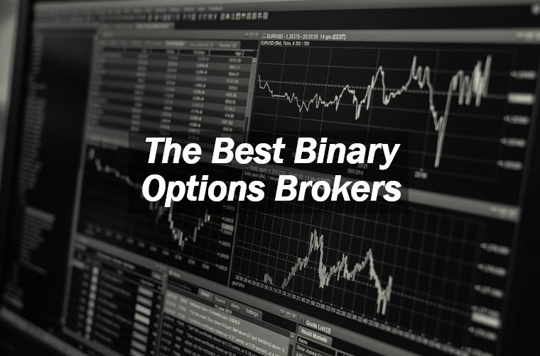 Binary Options Brokers: All You Must Know - Market Business News