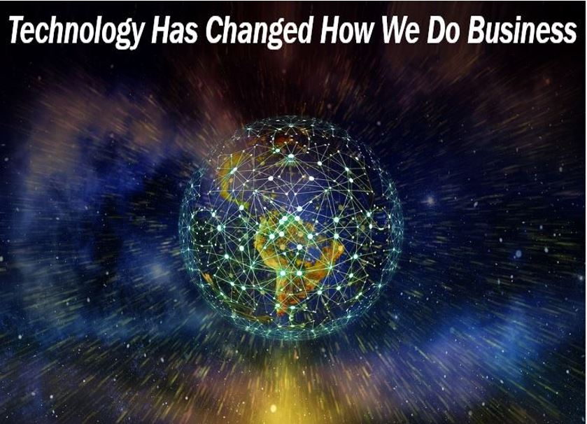 Technology has changed and created business activity