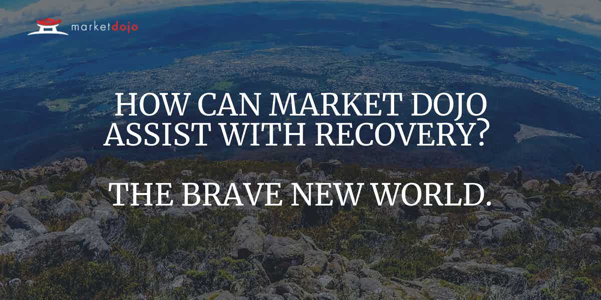 HOW MARKET DOJO CAN ASSIST WITH RECOVERY