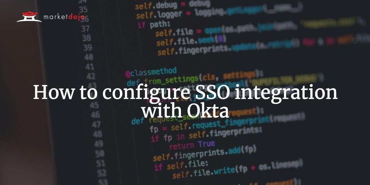 How to configure SSO integration with Okta
