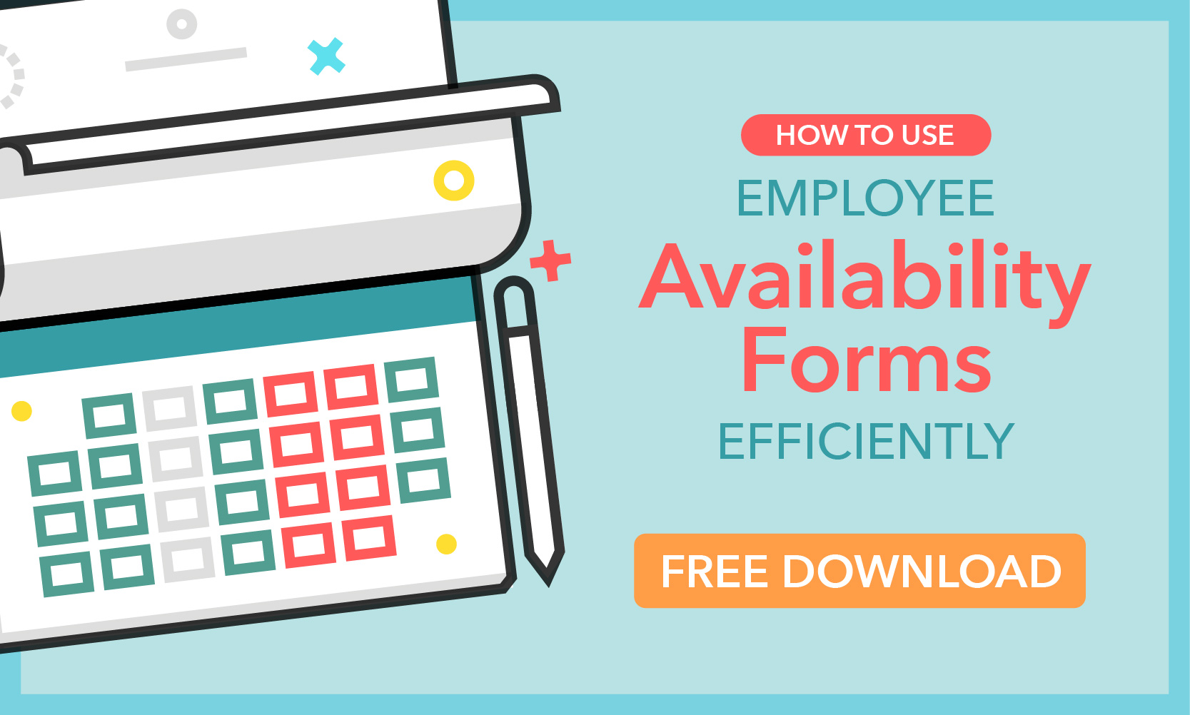 How To Use Employee Availability Forms Efficiently