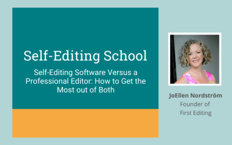 Self-Editing Software Versus a Professional Editor: How to Get the Most Out of Both