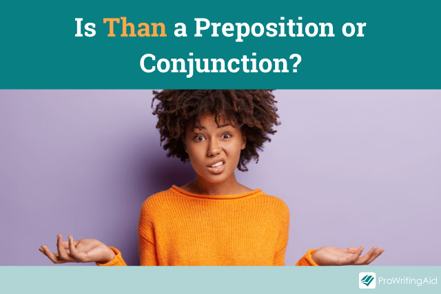 is than a conjunction or preposition